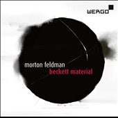 Morton Feldman - 'Beckett Material': Orchestra; Elemental Procedures; Routine Investigations / Claudia Barainsky, soprano; Peter Rundel, WDR SO Koln