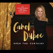 Carol Duboc: Open the Curtains [Digipak]