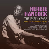 Herbie Hancock: The  Early Years: Selected Recordings 1961-62