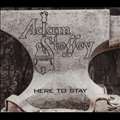 Adam Steffey: Here to Stay