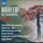 Mahler Songs arranged by Schoenberg: Songs of a Wayfarer; The Song of the Earth / Susan Platts, mz; Roderick Williams, baritone; Charles Reid, tenor. Attacca Quartet