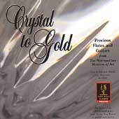 Crystal to Gold -Schubert, et al: Works for Flute and Guitar