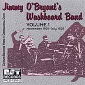 Jimmy O'Bryant: Jimmy O'Bryant's Washboard Band, Vol. 1 (1924-1925)