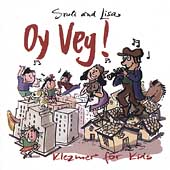 Sruli & Lisa: Oy Vey!: Klezmer For Kids
