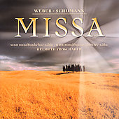 Missa - Weber, Schumann / Helmuth Goschauer