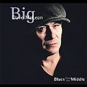 Big Dave McLean: Blues from the Middle