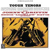 Johnny Griffin: Tough Tenors