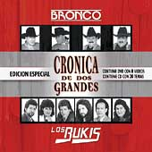 Los Bukis: Cronica de Dos Grandes