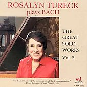 Rosalyn Tureck Plays Bach The Great Solo Works Vol 2