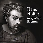 Hans Hotter in Grossen Szenen - Wagner, Pfitzner