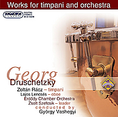 Druschetzky: Works for Timpani and Orchestra / R&#225;cz