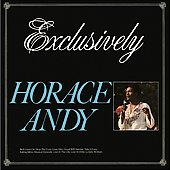 Horace Andy: Exclusively