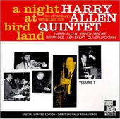 Harry Allen Quintet/Harry Allen: A Night at Birdland, Vol. 1