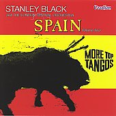 Stanley Black: More Top Tangos/Spain, Vol. 2