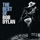 Bob Dylan: The Best of Bob Dylan [Sony/BMG 2005] [Digipak]