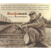 Arlo Guthrie, Hans Theessink, Donovan, Ramblin' Jack Elliott, Do: Banjoman: A Tribute to Derroll Adams
