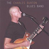 Charles Burton: Charles Burton Blues Band