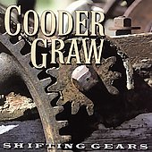 Cooder Graw: Shifting Gears [Bonus Track]