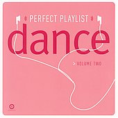 Various Artists: Perfect Playlist Dance, Vol. 2