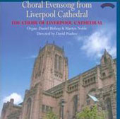 Choral Evensong from Liverpool Cathedral / Choir of Liverpool Cathedral; Daniel Bishop, organ; Martyn Noble, organ
