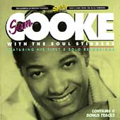 Sam Cooke & The Soul Stirrers: His Earliest Recordings