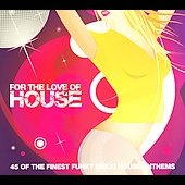 Various Artists: For the Love of House, Vol. 3