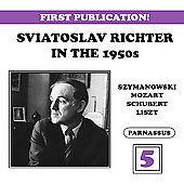 Sviatoslav Richter in the 1950s Vol 5 - Szymanowski, etc