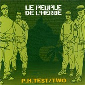 Le Peuple de L'Herbe: P.H. Test/Two