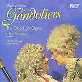 Gilbert & Sullivan: Gondoliers / Ohio Light Opera Company