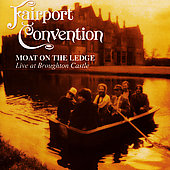 Fairport Convention: Moat on the Ledge: Live at Broughton Castle