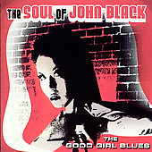 The Soul of John Black: The Good Girl Blues