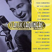 Various Artists: Classic Crooners: A Romantic Collection of Original Music
