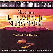 Film Muisc Classics - Max Steiner: The Treasure of the Sierra Madre / Stromberg, Moscow Symphont