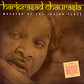 Hariprasad Chaurasia: Maestro of the Indian Flute