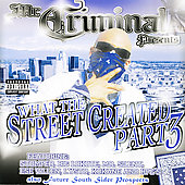 Mr. Criminal: What the Streets Created, Vol. 3 [PA]