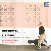Beethoven: Sonata for Cello and Piano; Bach: Cello Suite no 2 / Richard Sher, Bernard Rose