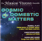 Cosmic & Domestic Matters - C. Berg, D. Hagen, R. Platt / Mirror Visions Ensemble