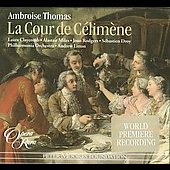 Thomas: La cour de C&eacute;lim&egrave;ne / Litton, Claycomb, Miles, Rodgers, Droy, Philharmonia Orchestra