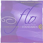 Marcus Johnson (Keyboards): Flo: Standards [Circuit City Exclusive]