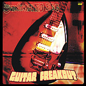Animated Egg: Guitar Freakout [Digipak]