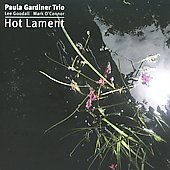 Paula Gardiner: Hot Lament