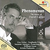 Phenomenon - The Music of David Garner / Mentzer, Araiza, Delan, Pankonin, et al
