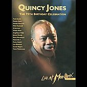 Quincy Jones: The 75th Birthday Celebration: Live At Montreux 2008 [Digipak]