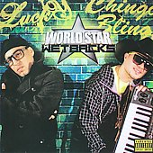 Chingo Bling/Lucky Luciano: World Star Wetbacks [PA]