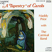 Maddy Prior/Maddy Prior & The Carnival Band: A  Tapestry of Carols