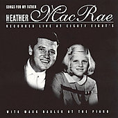 Heather MacRae: Songs for My Father