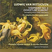 Beethoven: Symphony No 4; Egmont Overture For Pia