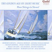 The Golden Age of Light Music: More Strings in Stereo! / various performers