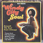 Various Artists: Windy City Soul: Smooth '70s Soul from Chicago