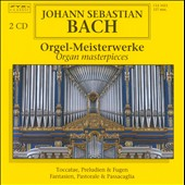 J.S. Bach: Orgel-Meisterwerke